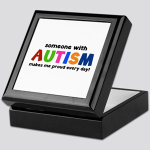 Someone With Autism Makes Me Proud Every Day! Keep
