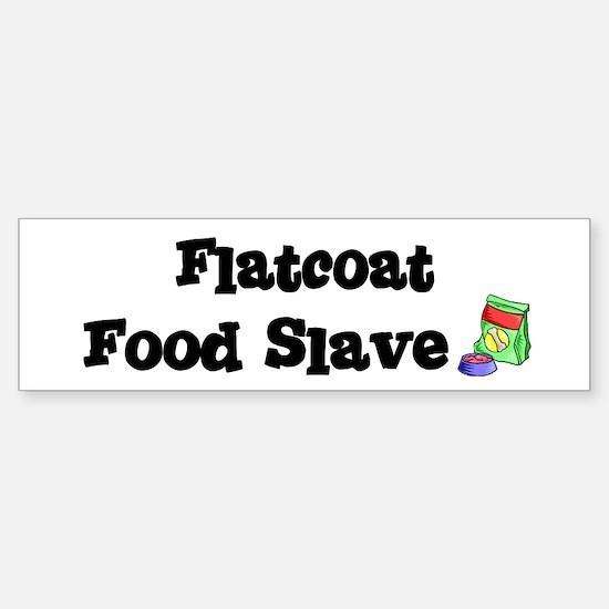 Flatcoat FOOD SLAVE Bumper Bumper Bumper Sticker