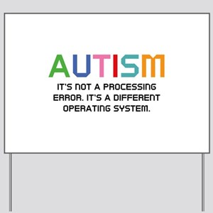Autism Operating System Yard Sign