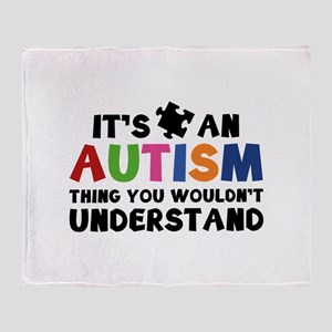 It's An Autism Thing You Wouldn't Understand Stadi