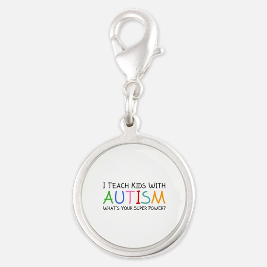 I Teach Kids With Autism Silver Round Charm