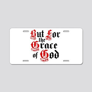 But For The Grace Aluminum License Plate