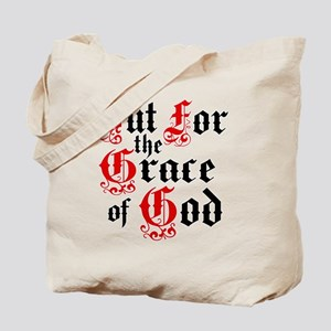 But For The Grace Tote Bag