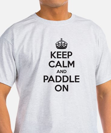 Keep Calm Paddle On T-Shirt