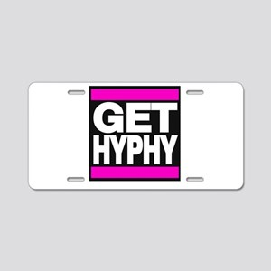 get hyphy lg pink Aluminum License Plate