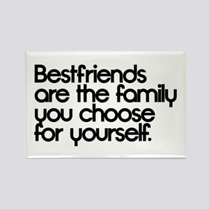 Friends Are The Family We Choose For Ourselves Magnets Cafepress