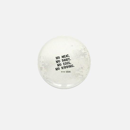 No meat Vegan Mini Button