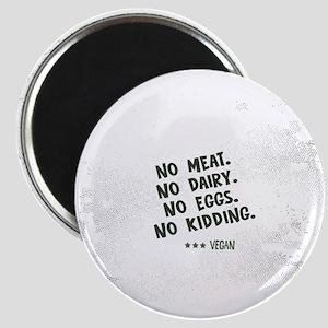 No meat Vegan Magnet