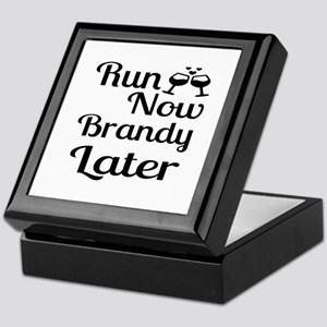 Run Now Brandy Later Keepsake Box