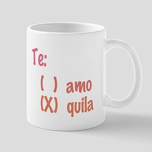 Te amo or Tequila Mug