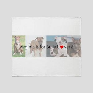 Bully Lover Throw Blanket