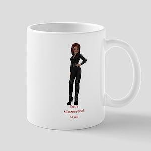 Mistress Bitch Mug
