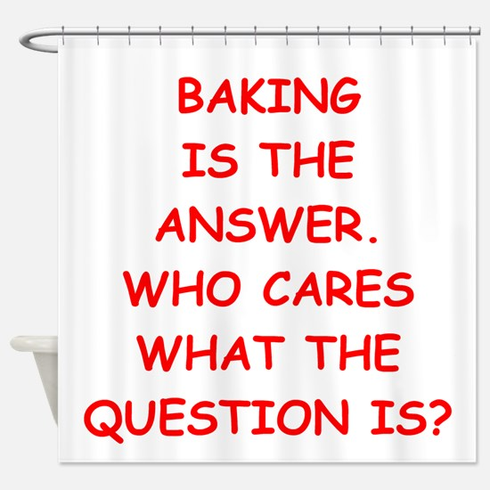 baking Shower Curtain