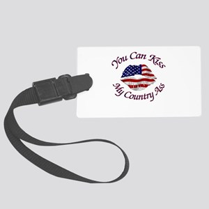 You Can Kiss My Country Ass Luggage Tag