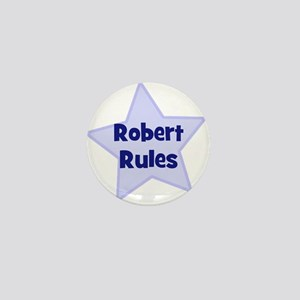 Robert Rules Mini Button
