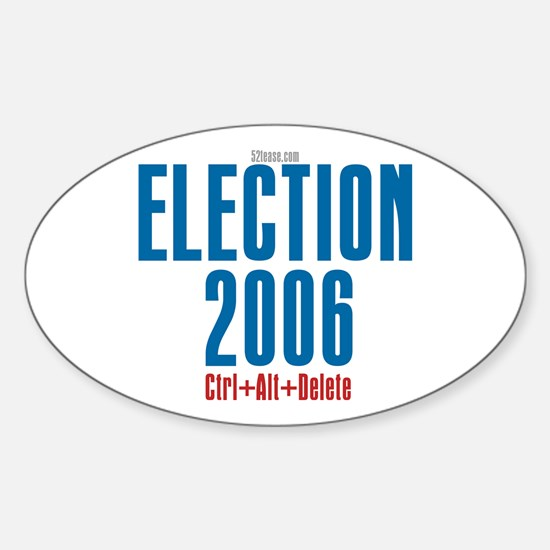 Election 2006 Reboot Oval Decal