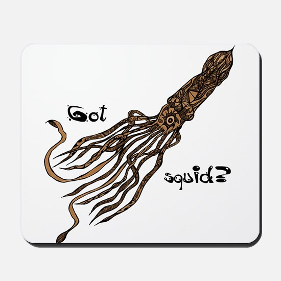 GOT SQUID? by SquirrelSix Mousepad