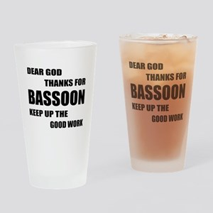 Dear God Thanks For Basssoon Keep U Drinking Glass