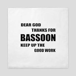 Dear God Thanks For Basssoon Keep Up T Queen Duvet