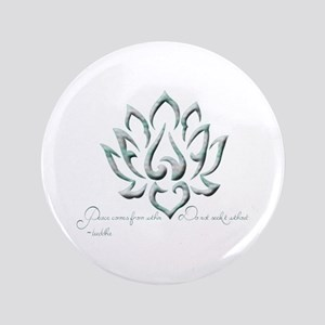 """Buddha Lotus Flower Peace quote 3.5"""" Button"""
