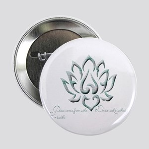 "Buddha Lotus Flower Peace quote 2.25"" Button"