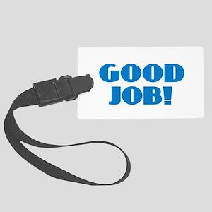 Good Job - Blue Large Luggage Tag