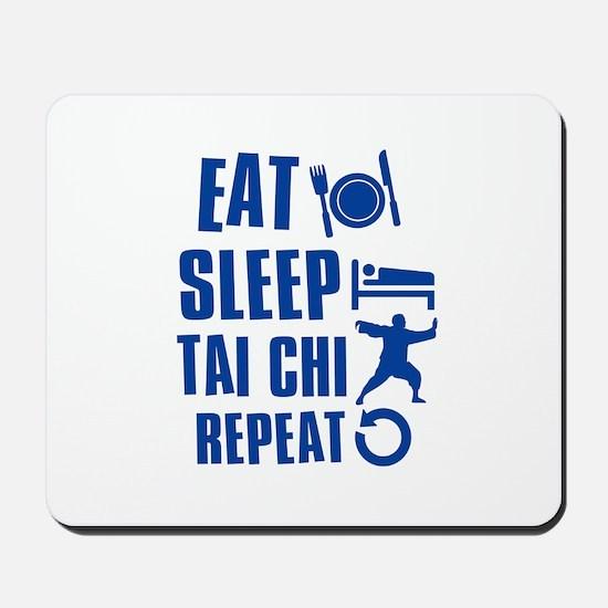 Eat sleep Tai Chi Mousepad