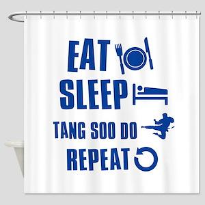 Eat sleep Tang Soo Do Shower Curtain