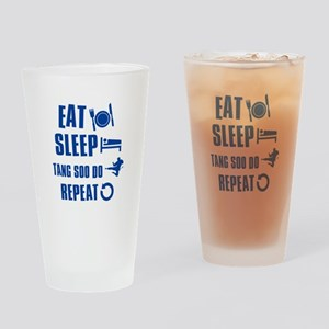 Eat sleep Tang Soo Do Drinking Glass