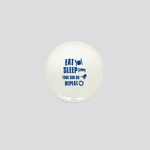 Eat sleep Tang Soo Do Mini Button