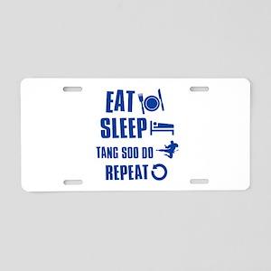 Eat sleep Tang Soo Do Aluminum License Plate