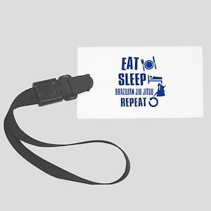 Eat sleep Brazilian Jiu Jitsu Large Luggage Tag