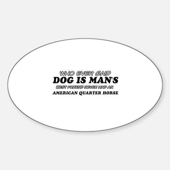 American Quarter Horse pet designs Sticker (Oval)