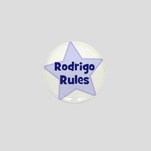 Rodrigo Rules Mini Button