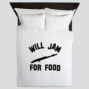 Will jam or play the Flute for food Queen Duvet