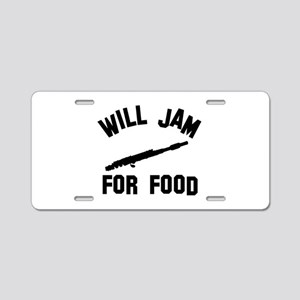 Will jam or play the Flute for food Aluminum Licen