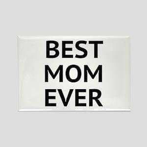 Best Mom Ever Rectangle Magnet