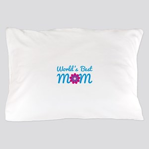 World's Best Mom Pillow Case