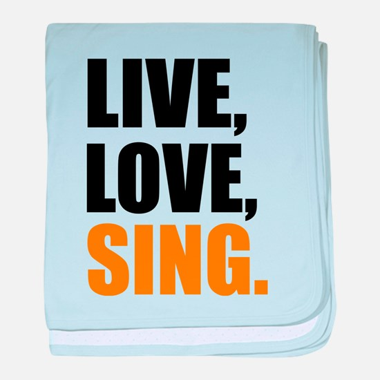 live love sing baby blanket