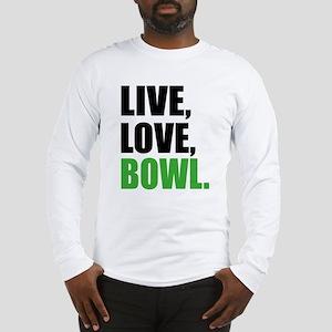 live love bowl Long Sleeve T-Shirt