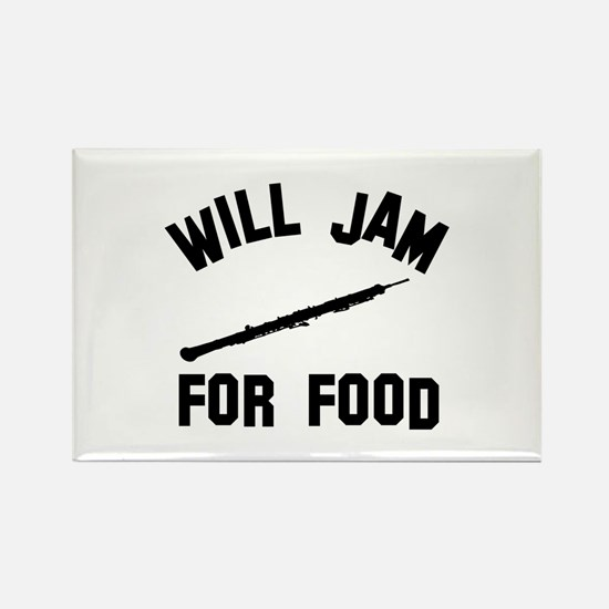 Will jam or play the Oboe for foo Rectangle Magnet