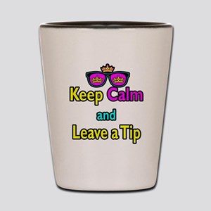 Crown Sunglasses Keep Calm And Leave a Tip Shot Gl