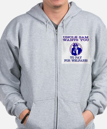 You pay for welfare Zip Hoodie