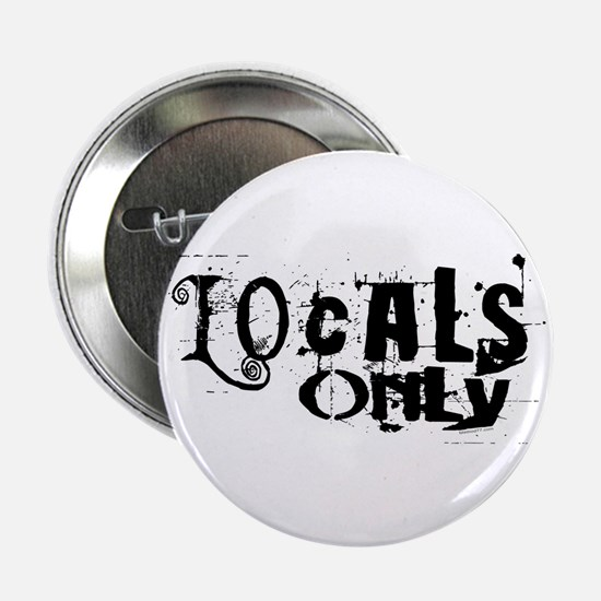 Locals Only Button