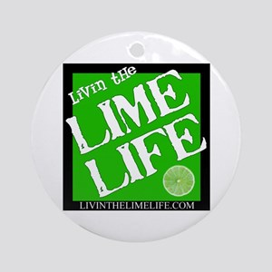 Livin' the Lime Life Logo Ornament (Round)