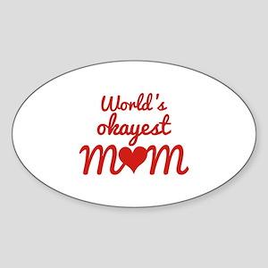 World's Okayest Mom Sticker (Oval)