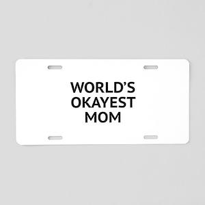 World's Okayest Mom Aluminum License Plate