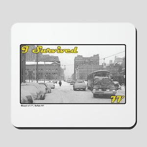 I Survived 77 (Buffalo, NY) Mousepad