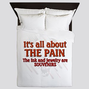 All About the Pain Queen Duvet