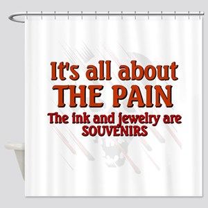 All About the Pain Shower Curtain